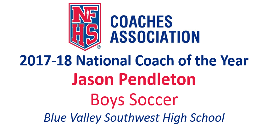 Jason Pendleton: National Boys Soccer Coach of the Year (2017-18)
