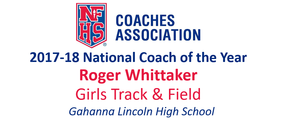 Roger Whittaker: National Girls Track & Field Coach of the Year (2017-18)