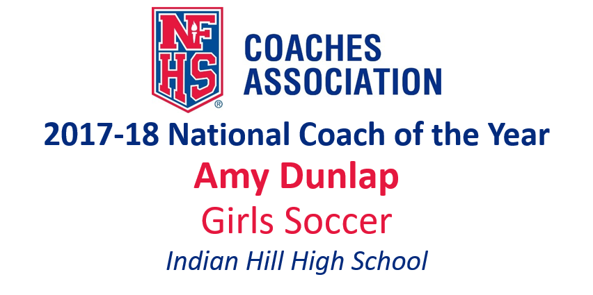 Amy Dunlap: National Girls Soccer National Coach of the Year (2017-18)